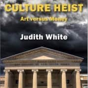 "aCOMMENT on Judith White's ""Culture Heist: Art versus Money"""